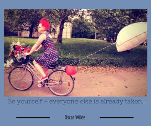 Be yourself, sei Du selbst