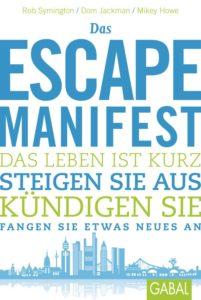 Escape the City, Das Escape Manifest